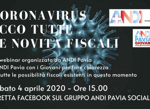 Coronavirus e fiscalità, sabato 4/04 alle ore 15.00 il webinar di ANDI Pavia su Facebook