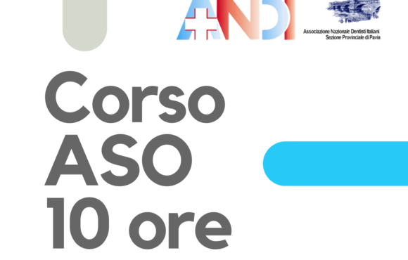 Parte a settembre il Corso ASO 2021 di ANDI Pavia – ISCRIVITI QUI COMPILANDO IL MODULO!